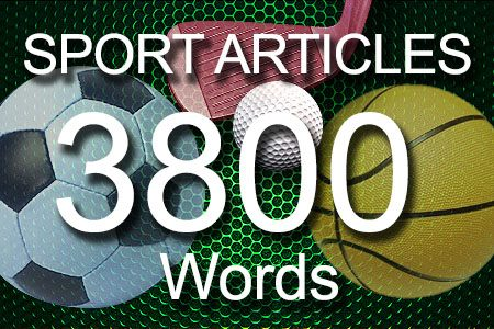 Sport Articles 3800 words