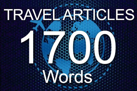 Travel Articles 1700 words