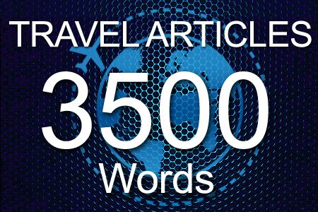 Travel Articles 3500 words