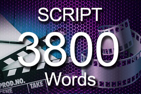Scripts 3800 words