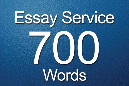 Essay Services 700 words
