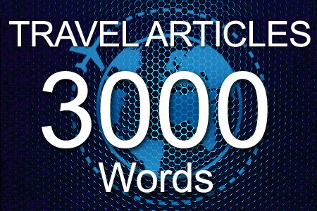 Travel Articles 3000 words
