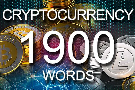 Cryptocurrency 1900 words