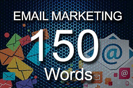 email Marketing 150 words