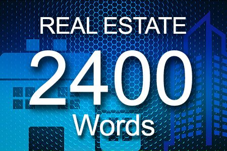 Real Estate 2400 words