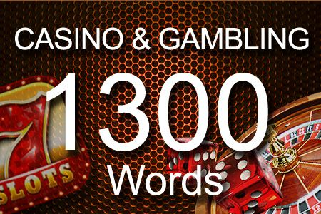 Casino & Gambling 1300 words