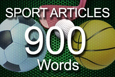 Sport Articles 900 words