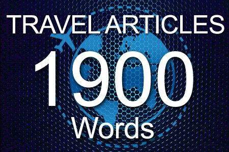 Travel Articles 1900 words