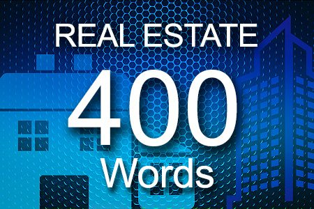 Real Estate 400 words