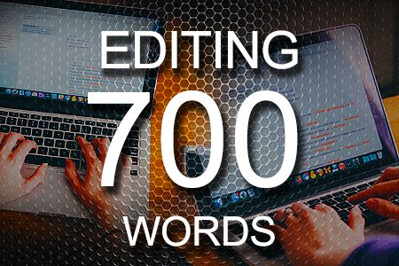 Editing Services 700 words