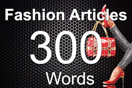 Fashion Articles 300 words