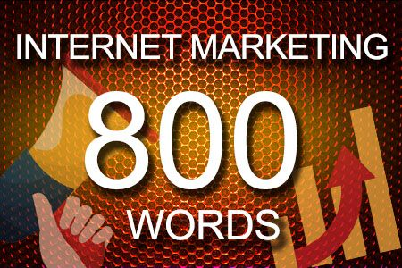 Internet Marketing 800 words