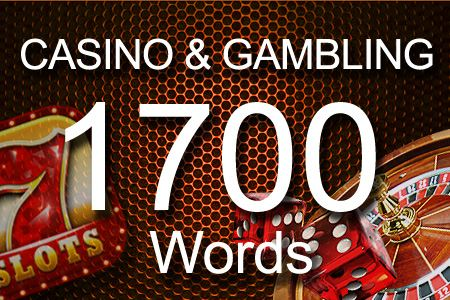 Casino & Gambling 1700 words