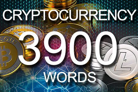 Cryptocurrency 3900 words