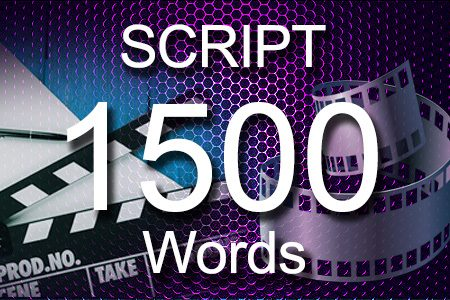 Scripts 1500 words