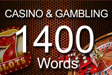 Casino & Gambling 1400 words