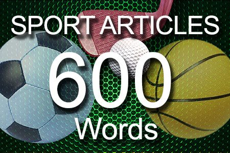 Sport Articles 600 words