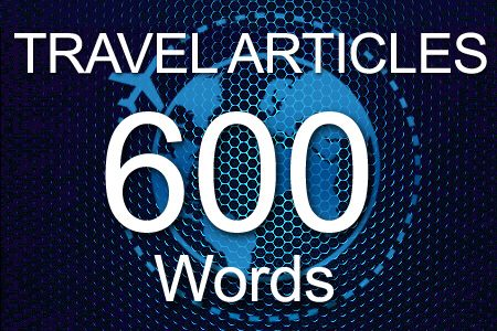 Travel Articles 600 words