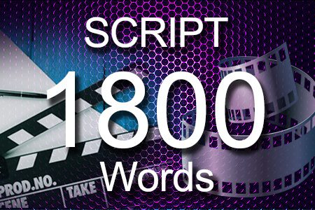 Scripts 1800 words