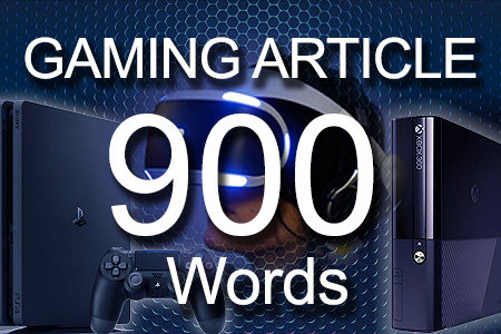 Gaming Articles 900 words