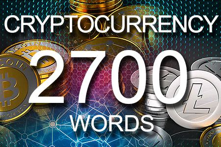 Cryptocurrency 2700 words