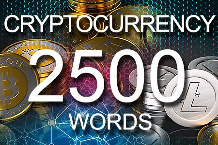 Cryptocurrency 2500 words