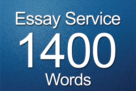 Essay Services 1400 words