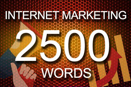 Internet Marketing 2500 words