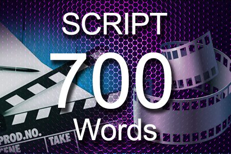 Scripts 700 words