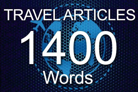 Travel Articles 1400 words