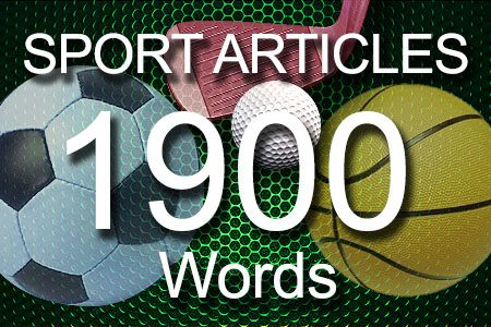 Sport Articles 1900 words