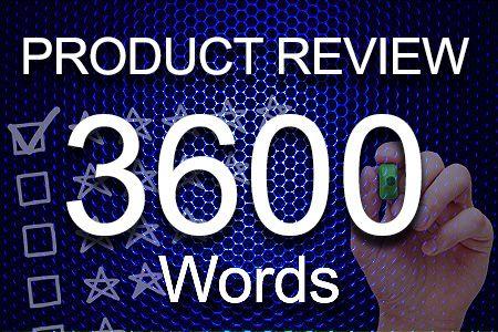 Product Review 3600 words
