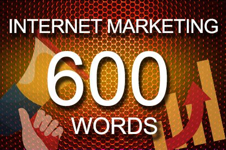 Internet Marketing 600 words