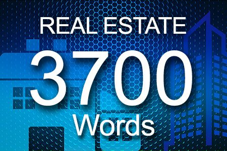 Real Estate 3700 words