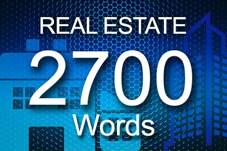 Real Estate 2700 words