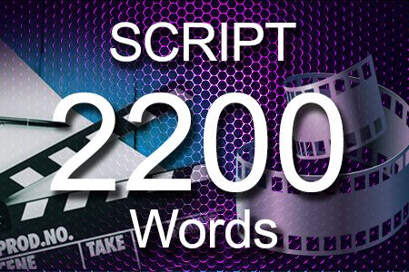 Scripts 2200 words
