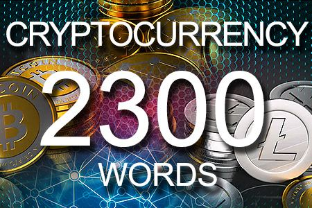 Cryptocurrency 2300 words