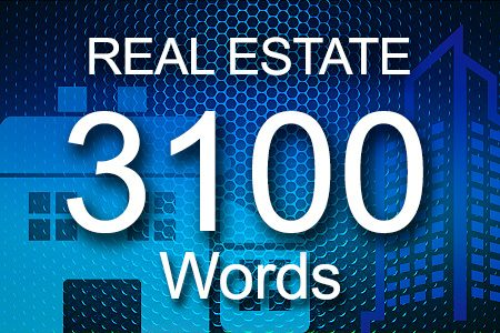 Real Estate 3100 words