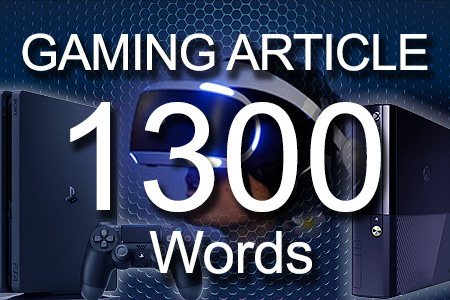 Gaming Articles 1300 words