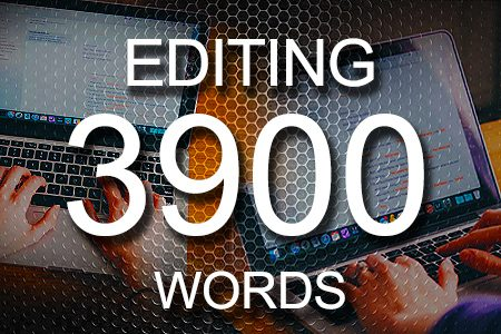 Editing Services 3900 words