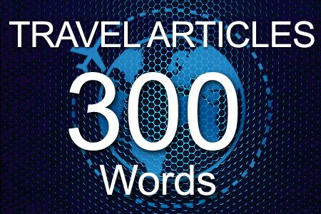 Travel Articles 300 words