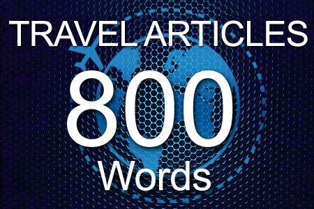 Travel Articles 800 words